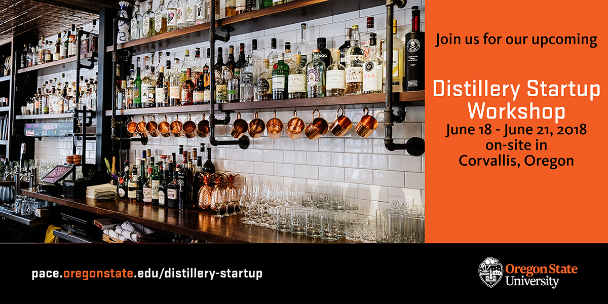 Four-Day Distillery Startup Workshop in Oregon – Learn the Business of Distilling from the Pros in June