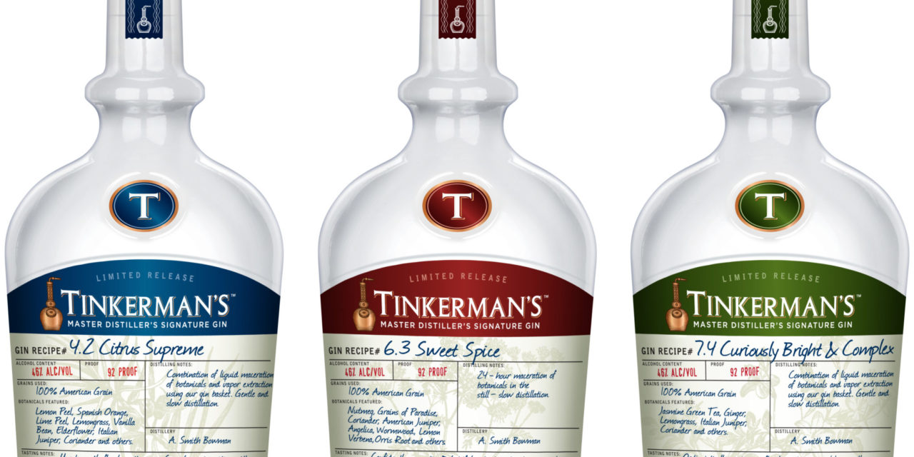 A  SMITH BOWMAN DISTILLERY INTRODUCES TINKERMAN'S GIN Craft