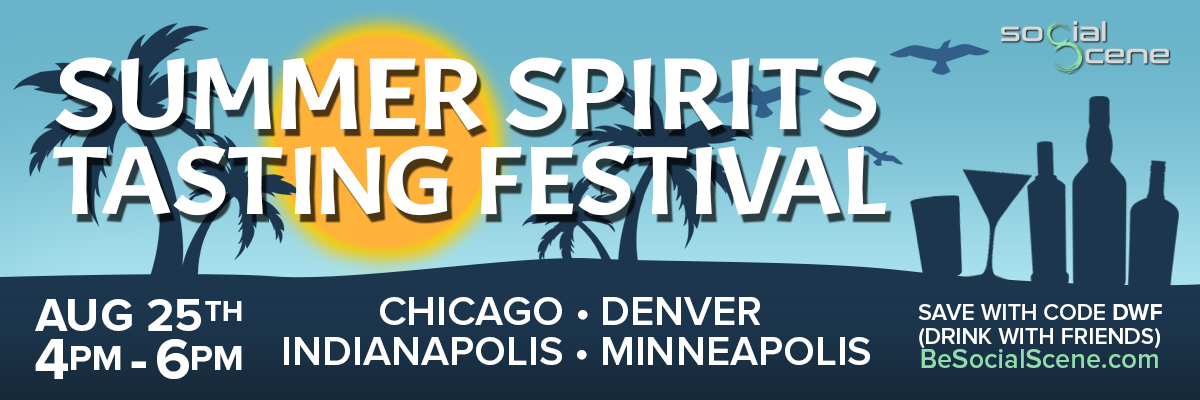 2018 Summer Spirits Tasting Festival: Craft Your Best Drinking Experience