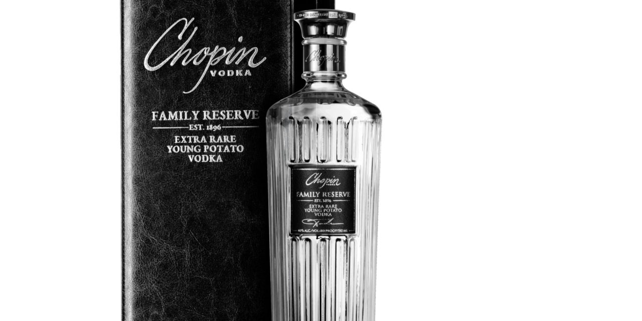 Chopin Vodka launches Family Reserve, first sipping vodka from its estate fields