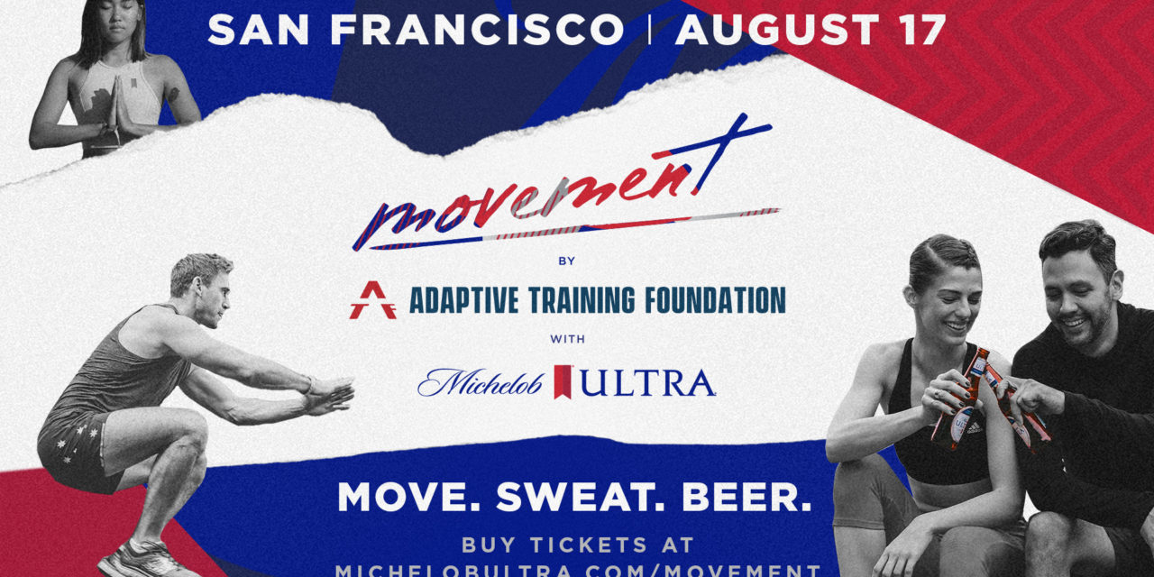 Movement By Michelob ULTRA Is Coming To San Francisco!