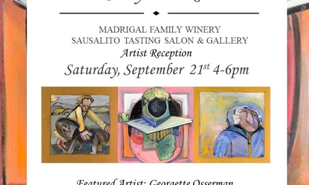"""""""The Storyteller Returns"""" at Madrigal Wine Tasting Salon and Gallery in Sausalito"""