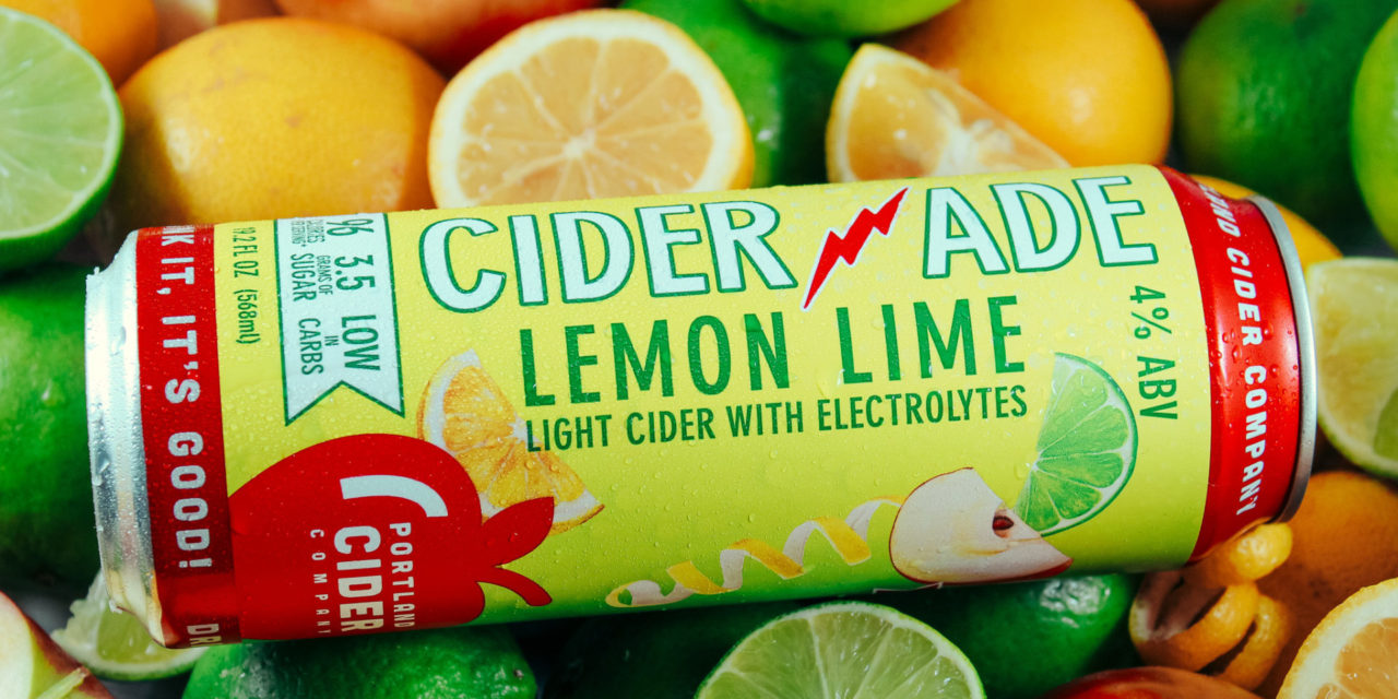 Portland Cider Co. introduces Ciderade, the newest product in its small batch series