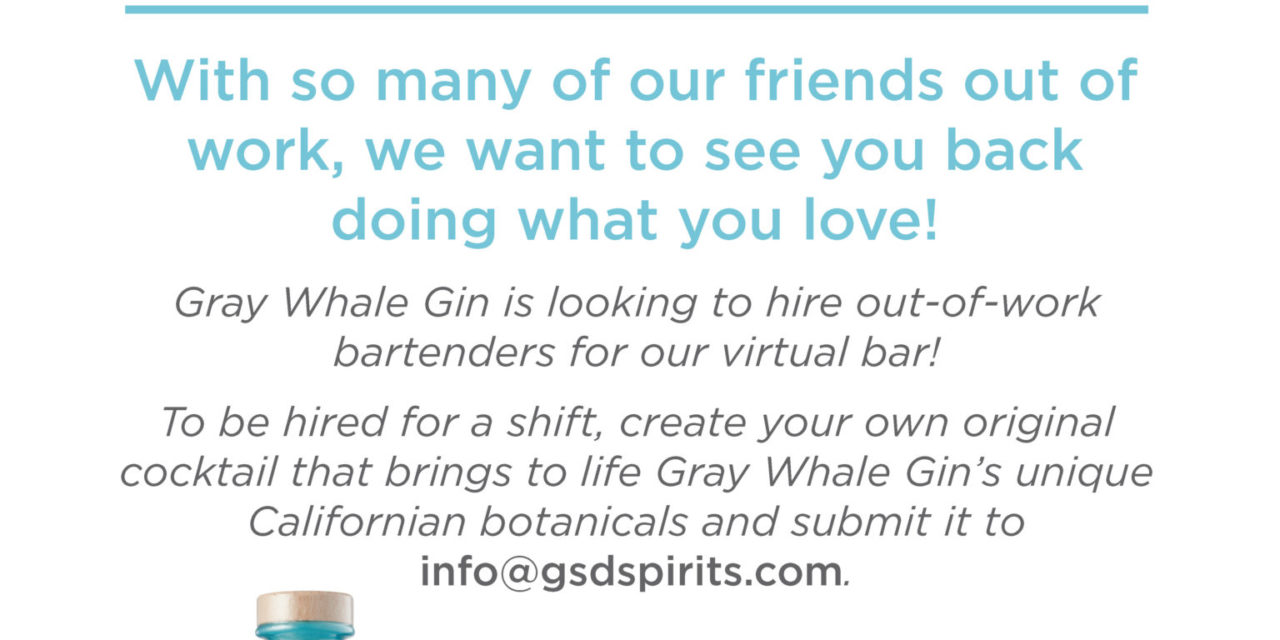 "Gray Whale Gin launches Virtual Bar to ""hire"" out-of-work bartenders"