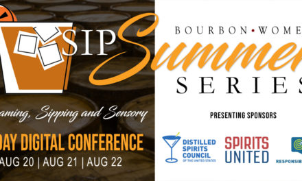 Bourbon Women's SIP Summer Series features 3-day virtual spirits conference in August