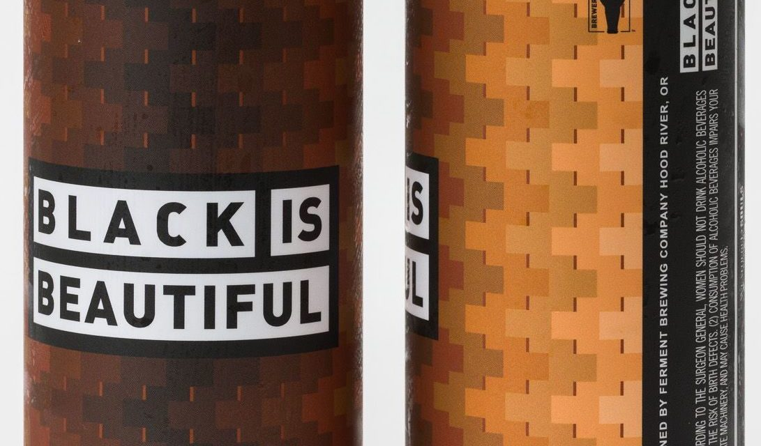 Ferment Brewing Co. Releases its Contribution to the Black Is Beautiful Initiative