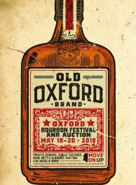 INAUGURAL OXFORD BOURBON FESTIVAL & AUCTION SET FOR MAY 18-20, 2018