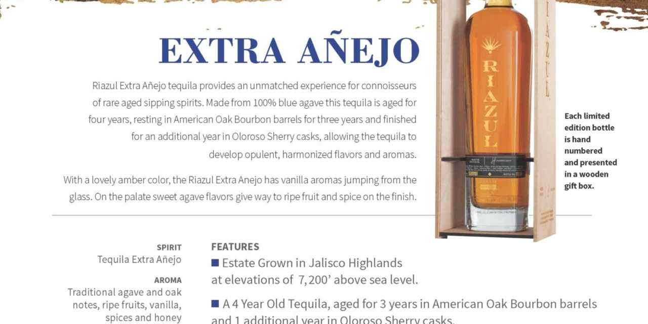 RIAZUL LAUNCHES EXCLUSIVE LIMITED-EDITION EXTRA ANEJO TEQUILA