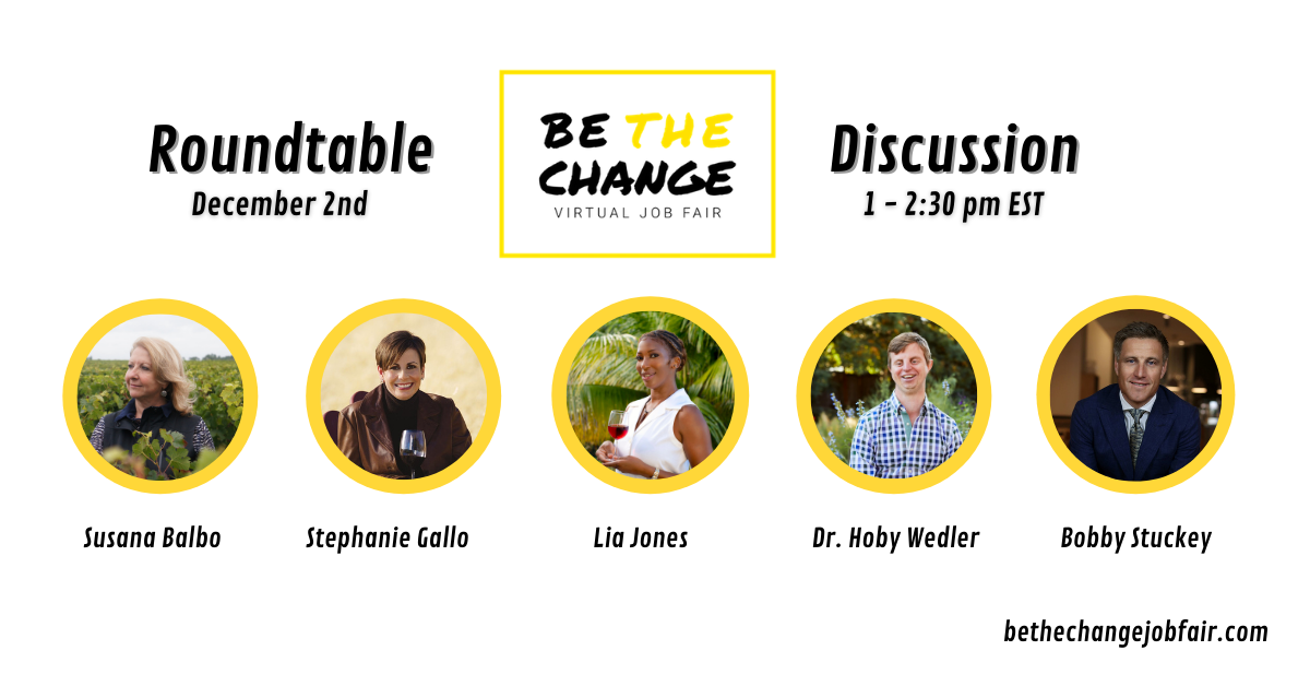 Be the Change – Wine Industry's First Virtual Job Fair to Promote Diversity & Inclusion Announces Lineup of Industry-Leading Job Exhibitors & Educators